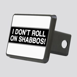 I DONT ROLL ON SHABBOS! Rectangular Hitch Cover